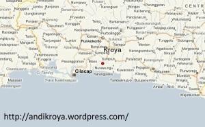 001-Kroya, Cilacap, Tempat Kelahiranku, Andi Dwi Riyanto